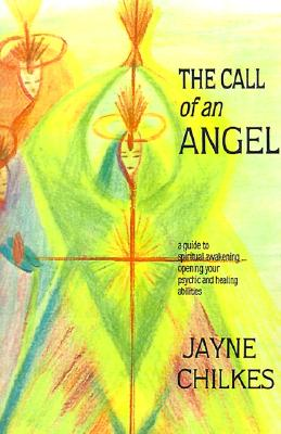 The Call of an Angel, Chilkes, Jayne