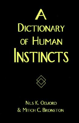 A Dictionary of Human Instincts, Oeijord, Nils