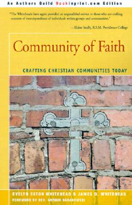 Image for Community of Faith: Crafting Christian Communities Today