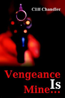 Image for Vengeance Is Mine...