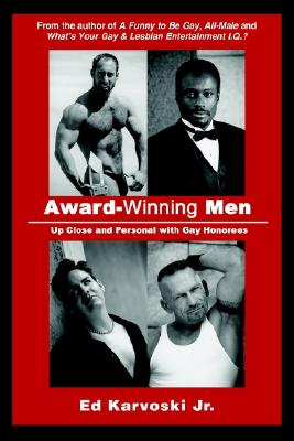 Image for Award-Winning Men: Up Close and Personal with Gay Honorees