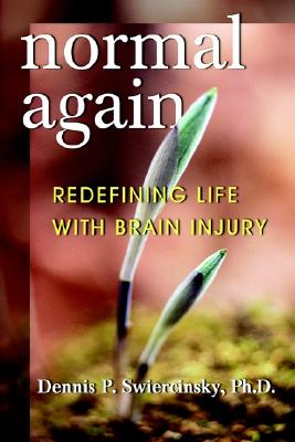 Image for Normal Again: Redefining Life with Brain Injury