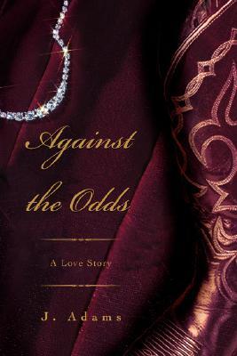 Against the Odds, Jewel Adams
