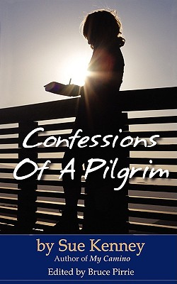 Image for Confessions Of A Pilgrim