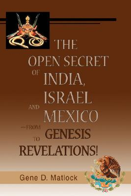 Image for The Open Secret of India, Israel and Mexico¿from Genesis to Revelations!