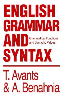 English Grammar and Syntax: Grammatical Functions and Syntactic Values