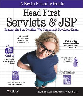 Image for Head First Servlets and JSP: Passing the Sun Certified Web Component Developer Exam (SCWCD) Bryan Basham; Kathy Sierra and Bert Bates