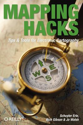 Image for Mapping Hacks: Tips & Tools for Electronic Cartography