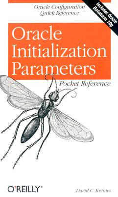 Image for Oracle Initialization Parameters Pocket Reference: Oracle Configuration Quick Reference (Pocket Reference (O'Reilly))