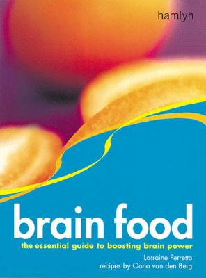 Image for Brain Food: The Essential Guide to Boosting Brain Power