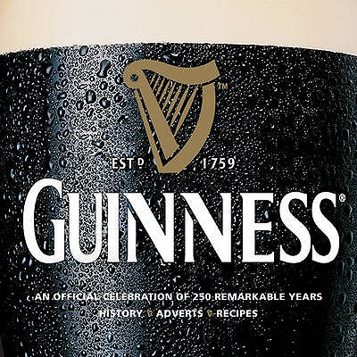 Image for Guinness: An Official celebration of 250 Remarkable Years