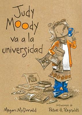 Judy Moody Va A La Universidad (Judy Moody Goes To College) (Turtleback School & Library Binding Edition) (Spanish Edition), Megan McDonald