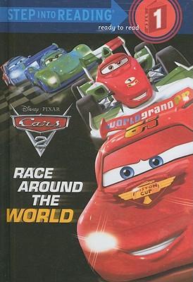 Race Around The World (Turtleback School & Library Binding Edition) (Cars 2 (Pb)), Disney Editors