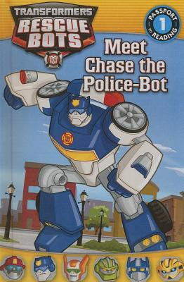 Meet Chase The Police-Bot (Turtleback School & Library Binding Edition) (Transformers: Rescue Bots), Shea, Lisa