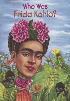 Who Was Frida Kahlo? (Turtleback School & Library Binding Edition), Fabiny, Sarah
