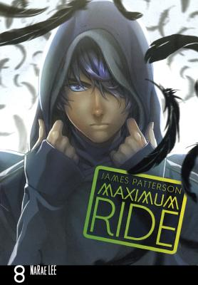 Maximum Ride Manga, Volume 8 (Turtleback School & Library Binding Edition) (Maximum Ride: The Manga), Patterson, James