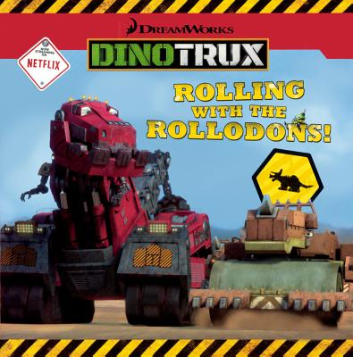 Image for Rolling With The Rollodons! (Turtleback School & Library Binding Edition) (Dreamworks Dinotrux)
