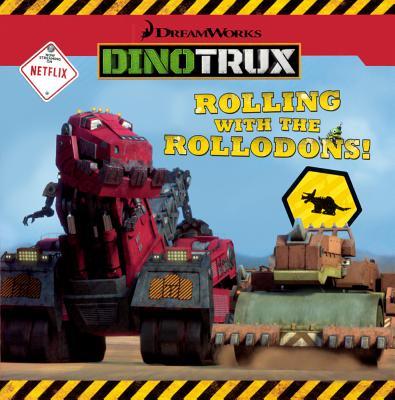 Rolling With The Rollodons! (Turtleback School & Library Binding Edition) (Dreamworks Dinotrux), Milton, Elizabeth