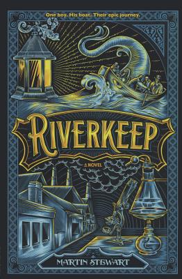 Riverkeep (Turtleback School & Library Binding Edition), Stewart, Martin