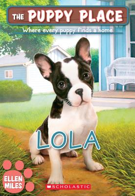 Lola (Turtleback School & Library Binding Edition) (Puppy Place), Miles, Ellen