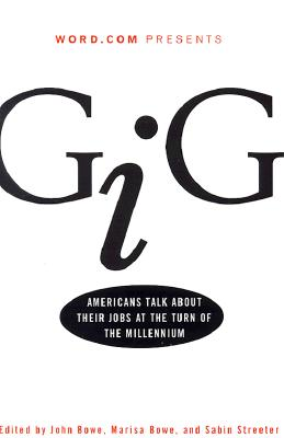 Image for Gig: Americans Talk About Their Jobs at the Turn of the Millennium