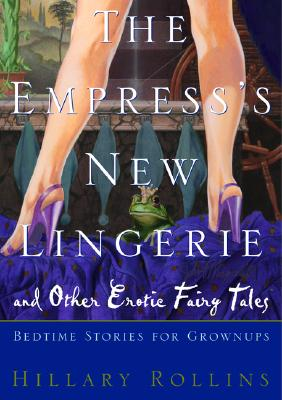 Image for The Empress's New Lingerie: Bedtime Stories for Grownups