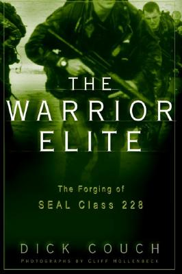 Image for The Warrior Elite - The Forging Of SEAL Class 228