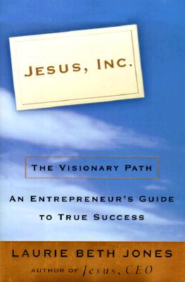 Image for Jesus, Inc.: The Visionary Path
