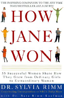 Image for How Jane Won: 55 Successful Women Share How They Grew from Ordinary Girls to Extraordinary Women