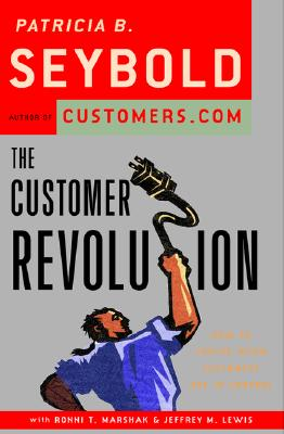 The Customer Revolution How to Thrive when Customers Are in Control
