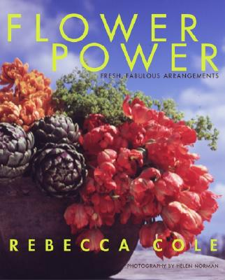Image for FLOWER POWER FRESH, FABULOUS ARRANGEMENTS