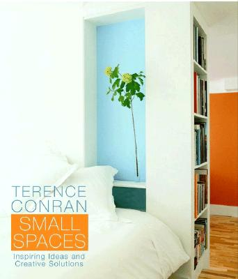 Image for Terence Conran Small Spaces: Inspiring Ideas and Creative Solutions