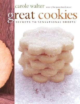 Image for Great Cookies: Secrets to Sensational Sweets