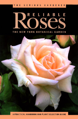 Image for Serious Gardener: Reliable Roses