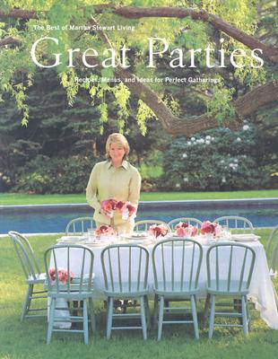 Image for Great Parties: The Best of Martha Stewart Living