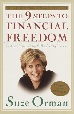 Image for The 9 Steps to Financial Freedom: Practical and Spiritual Steps So You Can Stop Worrying