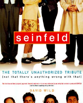 Image for Seinfeld: Totally Unauthorized Tribute