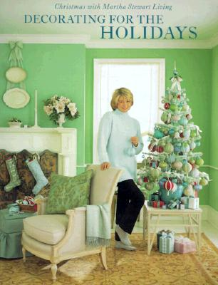 Image for Decorating for the Holidays: Christmas with Martha Stewart Living