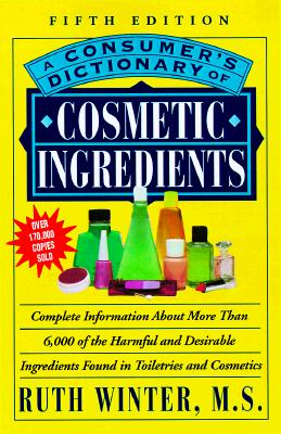 Image for A Consumer's Dictionary of Cosmetic Ingredients