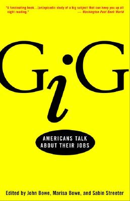 Image for Gig: Americans Talk About Their Jobs