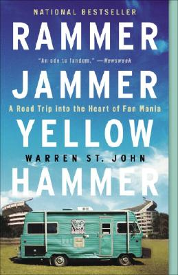 Image for Rammer Jammer Yellow Hammer: A Road Trip into the Heart of Fan Mania