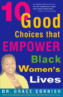 Image for 10 Good Choices That Empower Black Women's Lives