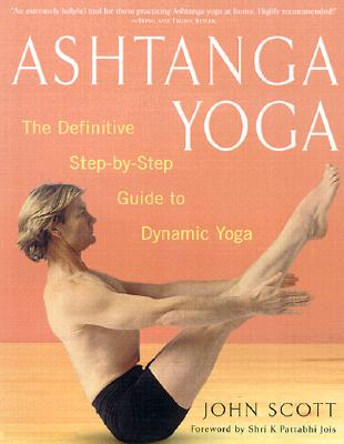 Image for Ashtanga Yoga: The Definitive Step-by-Step Guide to Dynamic Yoga
