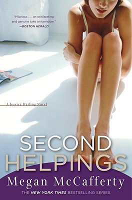 Second Helpings (Jessica Darling, Book 2), McCafferty, Megan