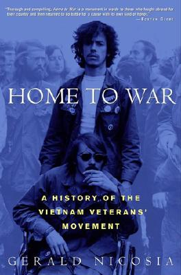 Image for Home to War: A History of the Vietnam Veterans' Movement