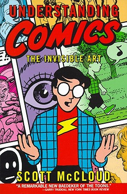 Image for Understanding Comics: The Invisible Art (Turtleback School & Library Binding Edition)