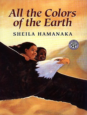 All The Colors Of The Earth (Turtleback School & Library Binding Edition), Hamanaka, Sheila