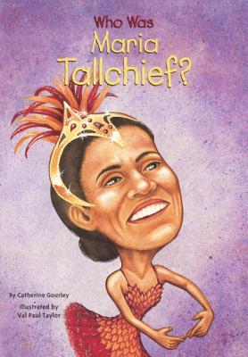 Image for Who Was Maria Tallchief? (Turtleback School & Library Binding Edition)