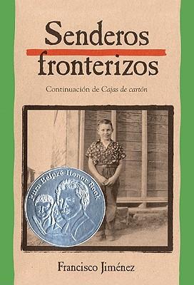 Image for Senderos Fronterizos (Breaking Through) (Turtleback School & Library Binding Edition) (Spanish Edition)