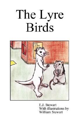 The Lyre Birds, Stewart, E.J.